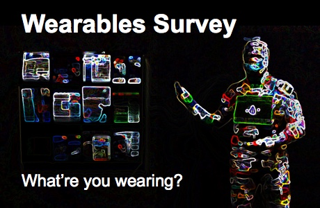 Wearables Survey - what are you wearing?